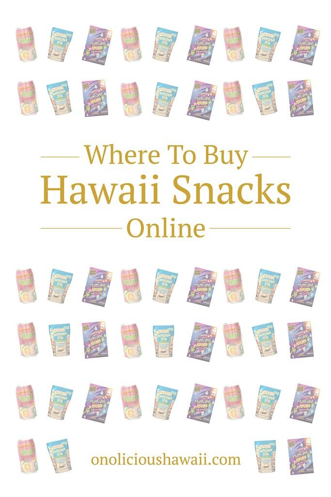 Where to buy Hawaii snacks online